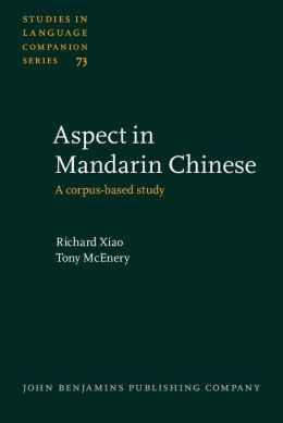 Aspect in Mandarin Chinese: A Corpus-Based Study