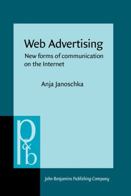 Web Advertising: New Forms of Communication on the Internet