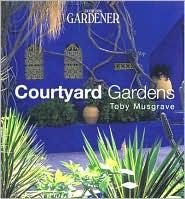 Courtyard Gardens (Country Living Gardening Series)