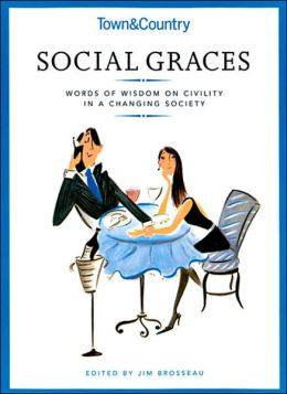 Town & Country's Social Graces: Words of Wisdom on Civility in a Changing Society