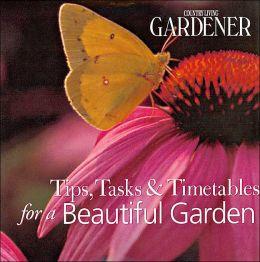 Country Living Gardener Tips, Tasks & Timetables for a Beautiful Garden