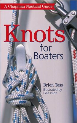 Chapman Knots for Boaters: A Chapman Nautical Guide