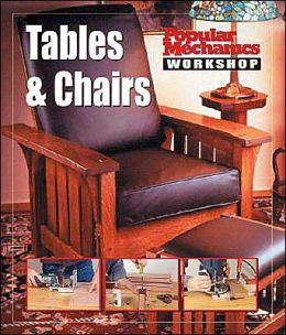 Tables & Chairs (Popular Mechanics Workshop)