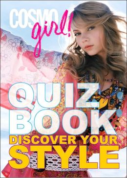 CosmoGIRL! Quiz Book: Discover Your Style