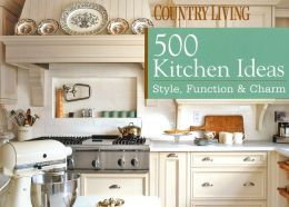500 Kitchen Ideas: Style, Function and Charm