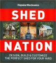 Popular Mechanics Shed Nation