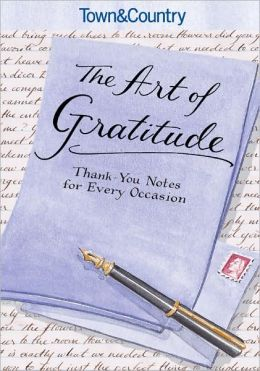 Town & Country The Art of Gratitude: Thank-You Notes for Every Occasion