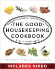 Book Cover Image. Title: The Good Housekeeping Cookbook:  1,039 Recipes from America's Favorite Test Kitchen (Enhanced Edition), Author: The Editors of Good Housekeeping