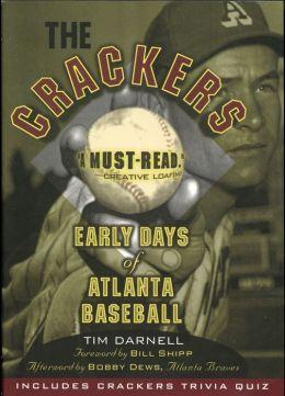 Crackers: Early Days of Atlanta Baseball