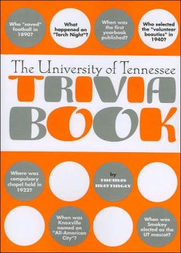 University of Tennessee Trivia Book