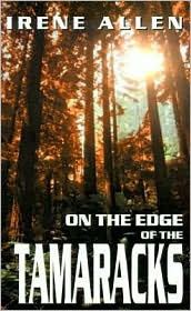 On the Edge of the Tamaracks
