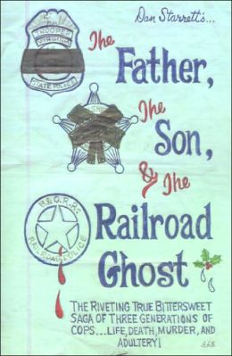 The Father, the Son, and the Railroad Ghost