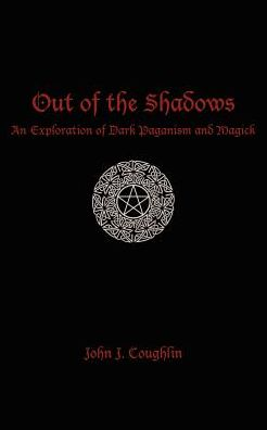 Download online books ncert Out of the Shadows: An Exploration of Dark Paganism and Magick (English Edition)