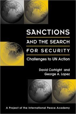 Sanctions and the Search for Security: Challenges to UN Action