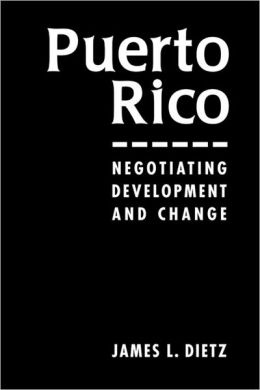 Puerto Rico: Negotiating Development and Change