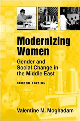 Modernizing Women: Gender and Social Change in the Middle East