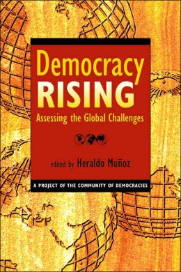Democracy Rising: Assessing the Challenges
