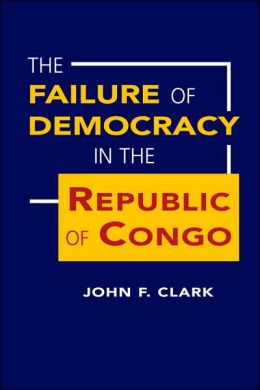 Failure of Democracy in the Republic of Congo