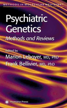 Psychiatric Genetics: Methods and Reviews