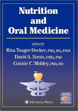 Nutrition and Oral Medicine [With CDROM]