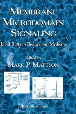 Membrane Microdomain Signaling: Lipid Rafts in Biology and Medicine