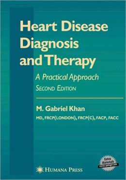Heart Disease Diagnosis and Therapy: A Practical Approach