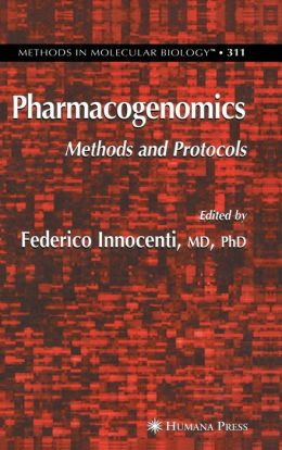 Pharmacogenomics: Methods and Protocols