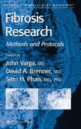 Fibrosis Research: Methods and Protocols