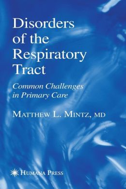 Disorders of the Respiratory Tract: Common Challenges in Primary Care