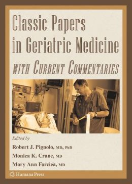 Classic Papers in Geriatric Medicine with Current Commentaries