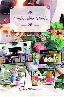 Collectible Meals: Real Menus from History and Hollywood