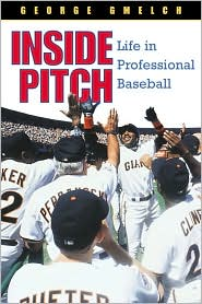 Inside Pitch: Life inside Professional Baseball