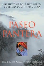 Paseo Pantera: Una Historia de la Naturaleza y Cultura de Centroamericano