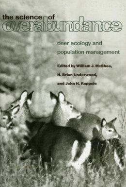 The Science of Overabundance: Deer Ecology and Population Management