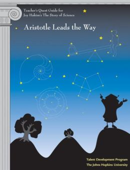 Teacher's Quest Guide: Aristotle Leads the Way