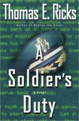 Soldier's Duty: A Novel