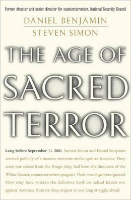 Age of Sacred Terror: Radical Islam's War against America
