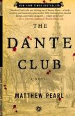 Book Cover Image. Title: The Dante Club, Author: Matthew Pearl