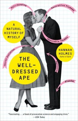 Well-Dressed Ape: A Natural History of Myself
