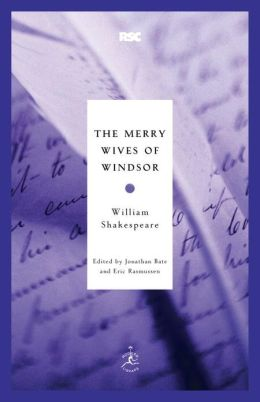 The Merry Wives of Windsor (Modern Library Royal Shakespeare Company Series)