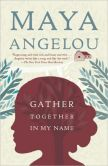 Book Cover Image. Title: Gather Together in My Name, Author: Maya Angelou