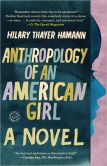 Book Cover Image. Title: Anthropology of an American Girl, Author: Hilary Thayer Hamann