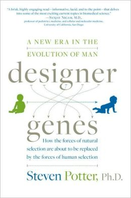 Designer Genes: A New Era in the Evolution of Man