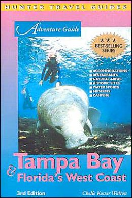 Tampa Bay & Florida's West Coast (Adventure Guides Series)