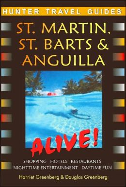 St. Martin and St. Barts (Alive Guides Series)