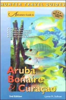 Adventure Guide: Aruba, Bonaire and Curacao