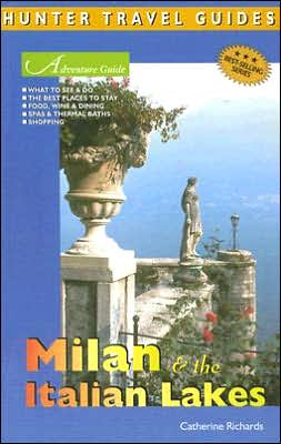 Adventure Guide: Milan and the Italian Lakes