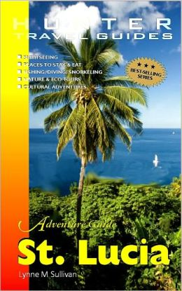 St. Lucia Adventure Guide