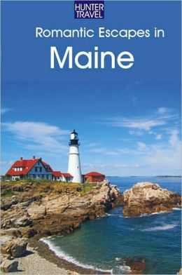 Romantic Escapes in Maine