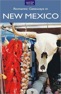Romantic Getaways in New Mexico